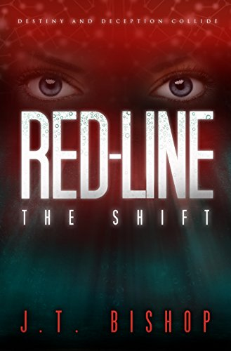 Red-Line: The Shift (Volume One) by J. T. Bishop