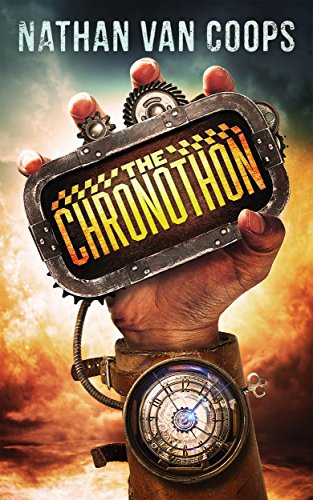 The Chronothon: A Time Travel Adventure by Nathan Van Coops