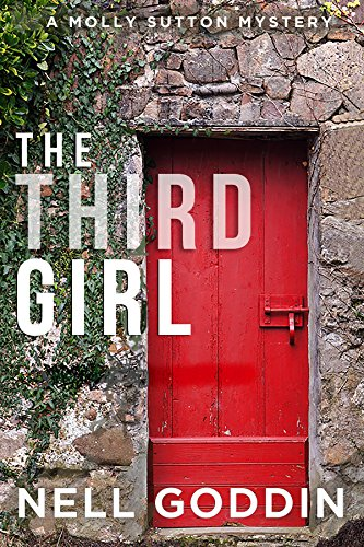 The Third Girl (Molly Sutton Mysteries Book 1) by Nell Goddin