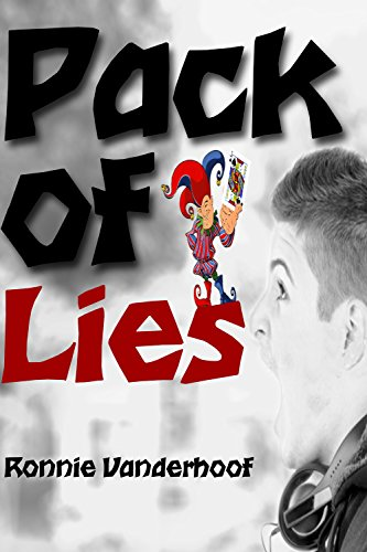 Pack of Lies by Ronnie Vanderhoof