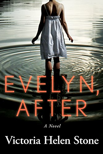 Evelyn, After: A Novel by Victoria Helen Stone