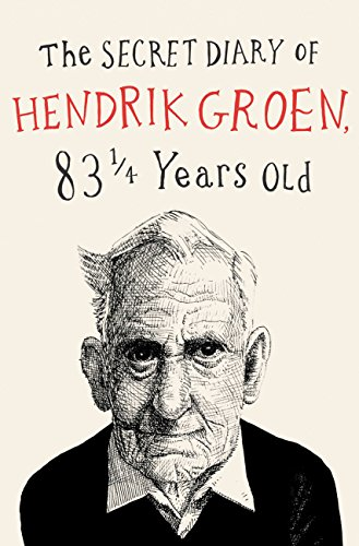The Secret Diary of Hendrik Groen by Hester Velmans