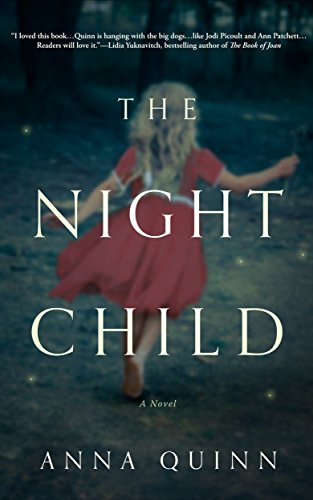 The Night Child: A Novel by Anna Quinn