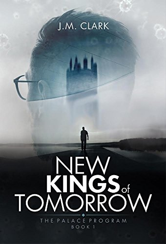 New Kings of Tomorrow (The Palace Program Book 1) by J.M Clark