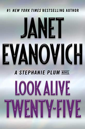 Look Alive Twenty-Five: A Stephanie Plum Novel by Janet Evanovich