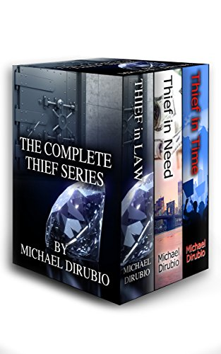 The Complete Thief Series: Boxed Set by Michael Dirubio