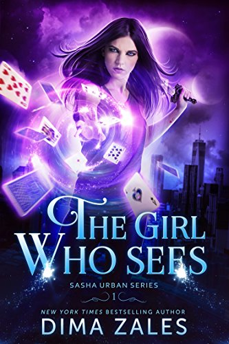 The Girl Who Sees (Sasha Urban Series Book 1) by Dima Zales