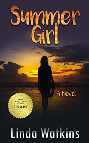 Summer Girl: A Novel by Linda Watkins