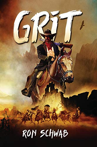 Grit by Ron Schwab