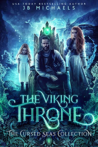 The Viking Throne by JB Michaels