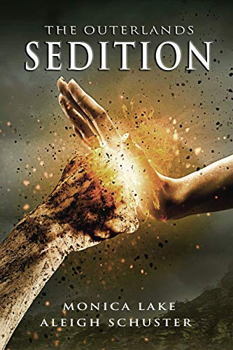Sedition (The Outerlands) by Aleigh Schuster