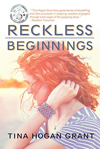 Reckless Beginnings by Tina Hogan Grant