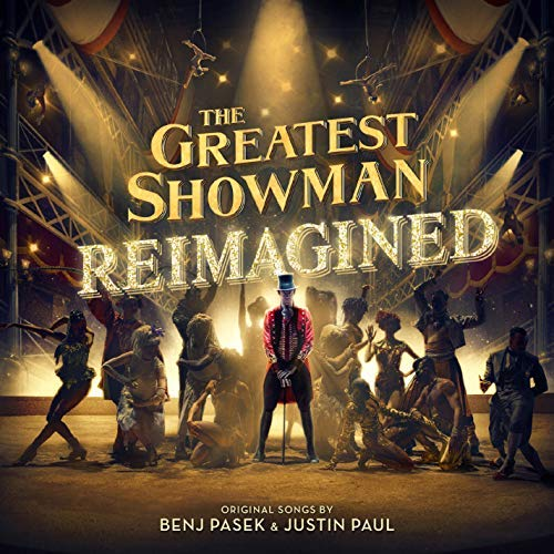 The Greatest Showman: Reimagined by Various Artists