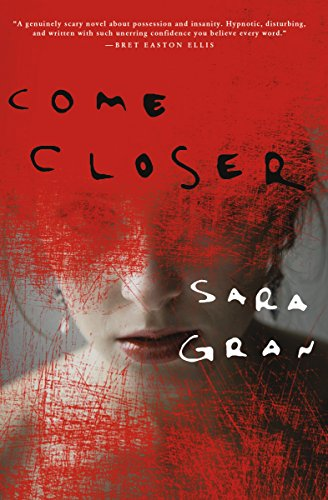 Come Closer by Sara Gran