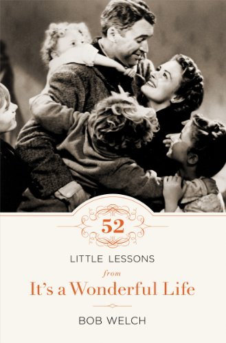 52 Little Lessons from It's a Wonderful Life by Bob Welch