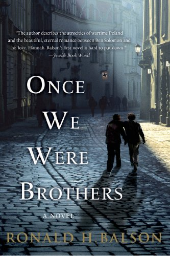 Once We Were Brothers by Ronald H. Balson