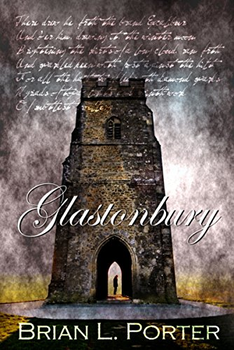 Glastonbury by Brian L. Porter
