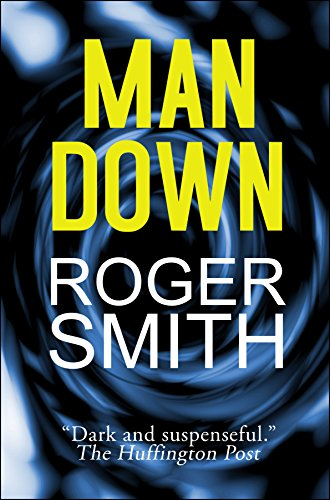Man Down by Roger Smith