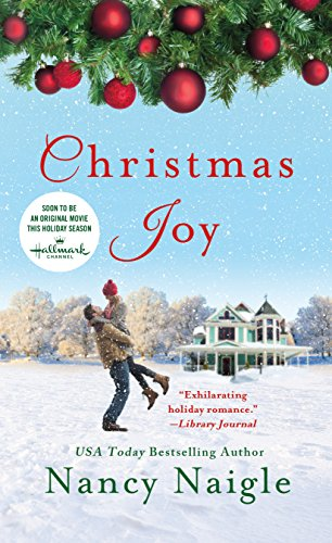 Christmas Joy: A Novel by Nancy Naigle