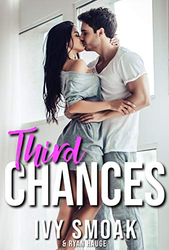 Third Chances by Ivy Smoak