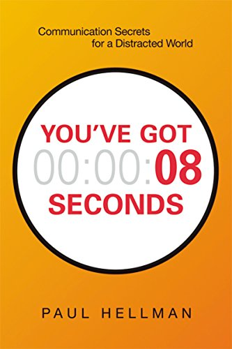 You've Got 8 Seconds by Paul Hellman