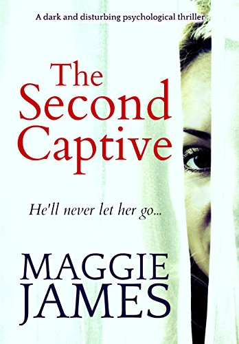 The Second Captive by Maggie James