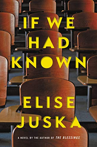 If We Had Known by Elise Juska