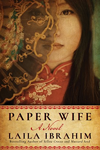 Paper Wife: A Novel by Laila Ibrahim