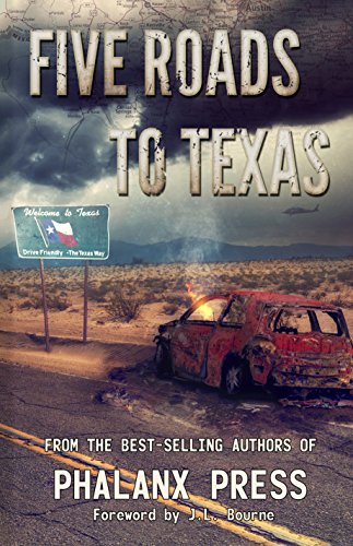 Five Roads To Texas: A Phalanx Press Collaboration by W.J. Lundy