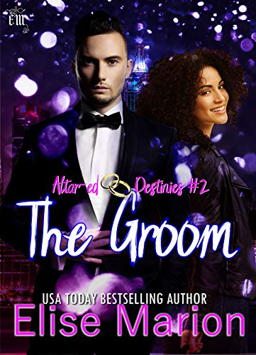 The Groom by Elise Marion