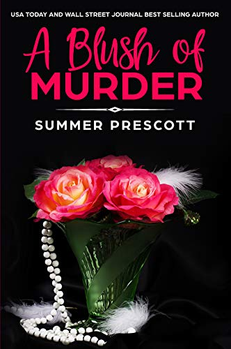 A Blush of Murder by Summer Prescott