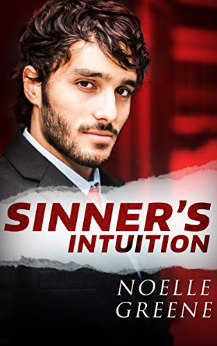 Sinner's Intuition by Noelle Greene