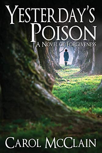 Yesterday's Poison by Carol McClain