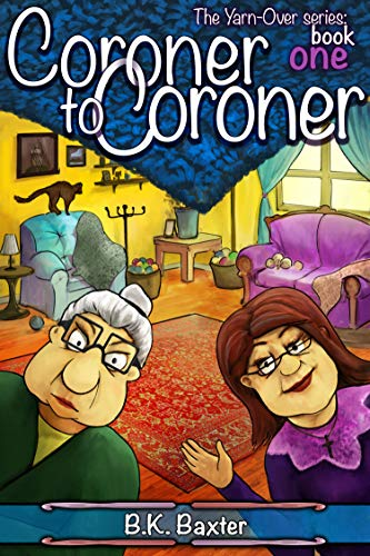 Coroner to Coroner by B.K. Baxter
