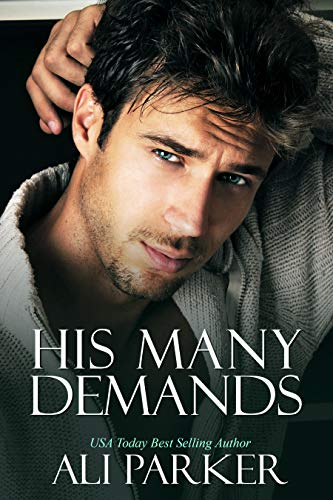 His Many Demands by Ali Parker