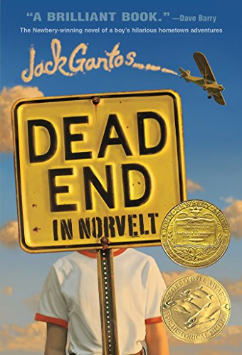 Dead End in Norvelt (Norvelt Series Book 1) by Jack Gantos