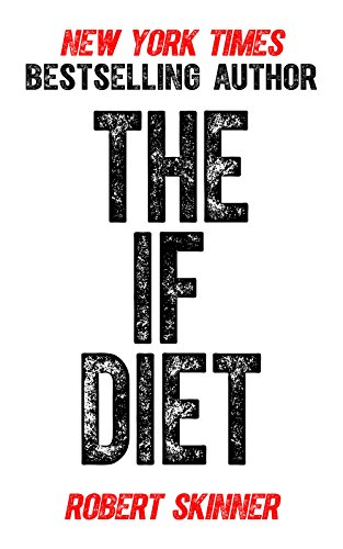 The IF Diet by Robert Skinner