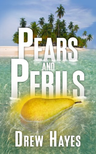Pears and Perils by Drew Hayes