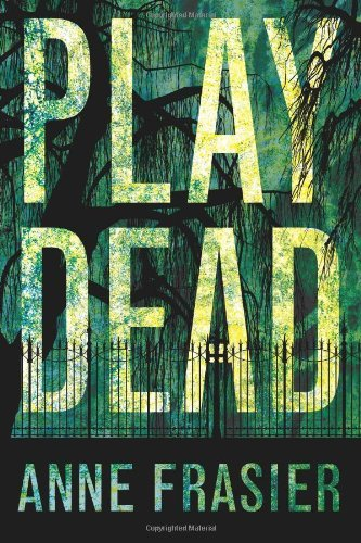 Play Dead (Elise Sandburg Book 1) by Anne Frasier