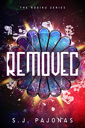Removed (The Nogiku Series Book 1) by S. J. Pajonas