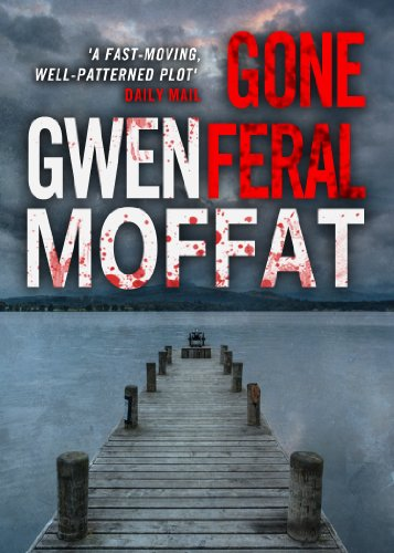 Gone Feral by Gwen Moffat
