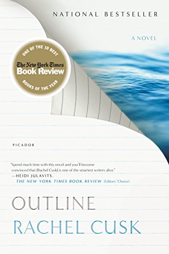Outline: A Novel (Outline Trilogy Book 1) by Rachel Cusk