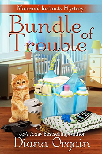 Bundle of Trouble by Diana Orgain