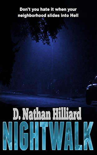 Nightwalk by D. Nathan Hilliard