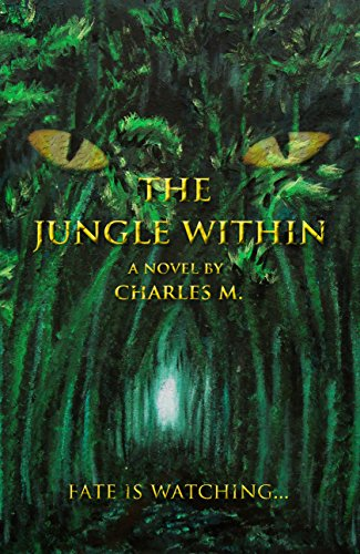 The Jungle Within by Charles M.