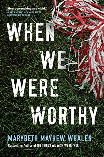 When We Were Worthy by Marybeth Mayhew Whalen