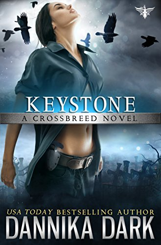 Keystone (Crossbreed Series Book 1) by Dannika Dark