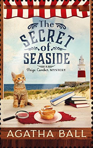 The Secret of Seaside (Paige Comber Mystery Book 1) by Agatha Ball