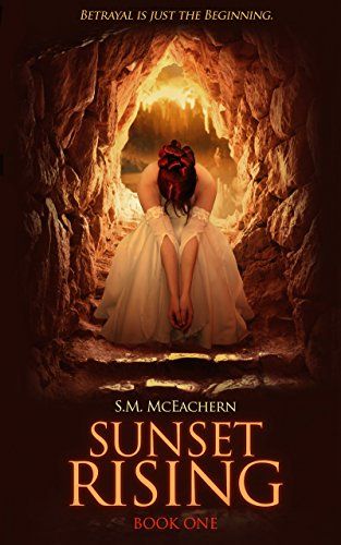 Sunset Rising by S.M. McEachern
