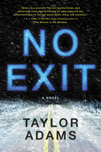 No Exit: A Novel by Taylor Adams